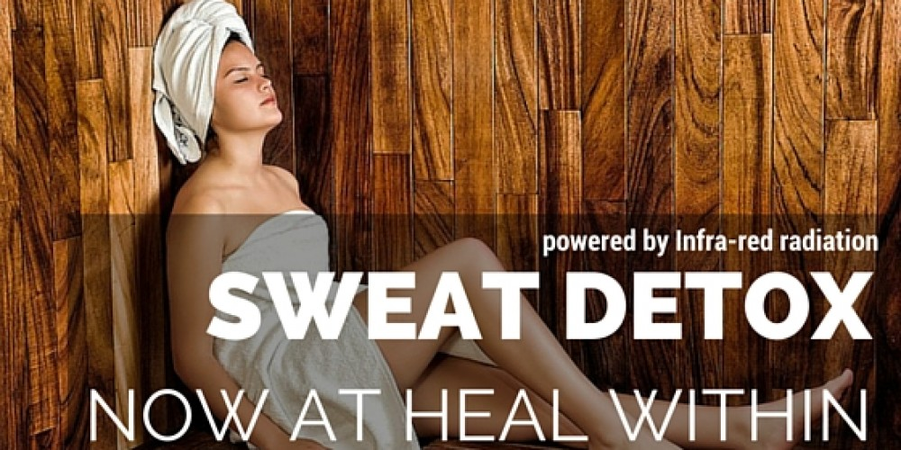 Infra-red Sweat Detox.. Now at Heal Within.